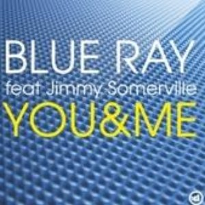 Image for 'Blue Ray Feat. Jimmy Somerville'