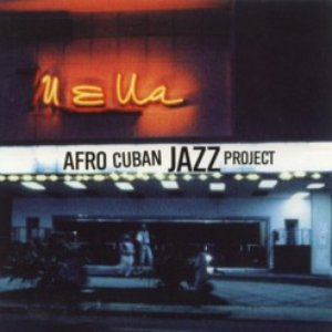 Image for 'Afro Cuban Jazz Project'