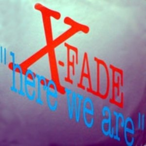 Image for 'X-Fade'