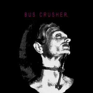 Image for 'Bus Crusher'