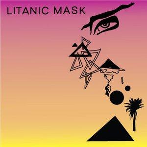 Image for 'Litanic Mask'