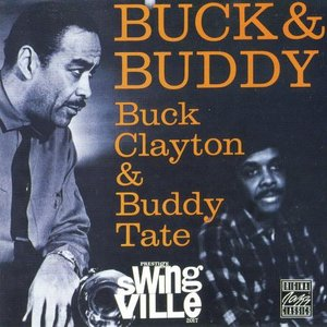 Image for 'Buck Clayton, Buddy Tate'