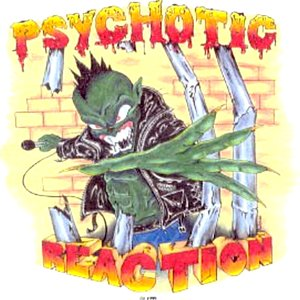 Image for 'Psychotic Reaction'