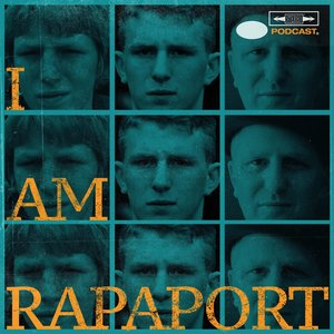 Image for 'I AM RAPAPORT: STEREO PODCAST'