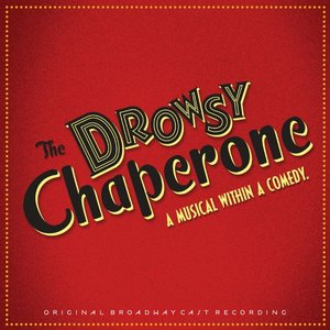 Image for 'The Drowsy Chaperone OBC'