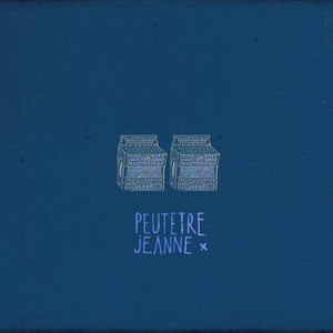 Image for 'Peut-Être Jeanne'