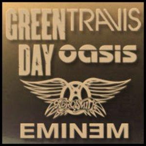Image for 'Green Day & Oasis & Travis & Aerosmith & Eminem'