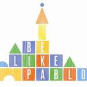 Image for 'Be Like Pablo'