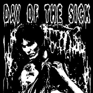 Image for 'Day of the Sick'