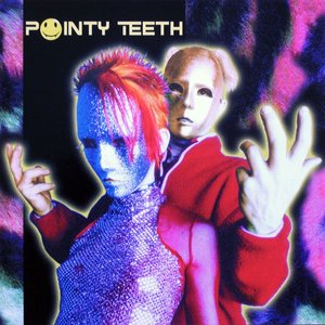 Image for 'Pointy Teeth'