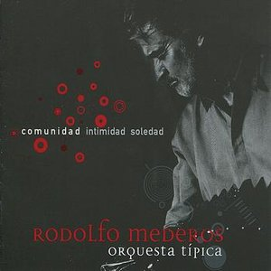 Image for 'Rodolfo Mederos Orquesta Tipica'
