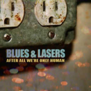 Image for 'Blues And Lasers'