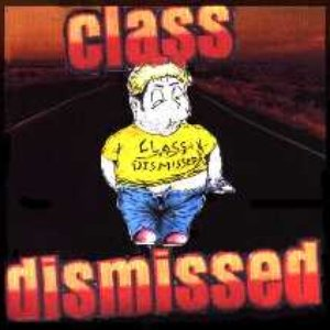 Image for 'Class Dismissed'