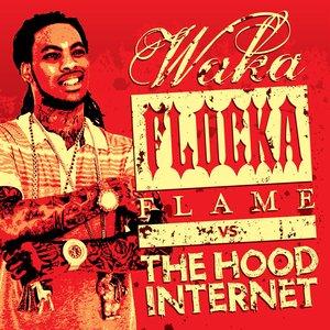 Imagem de 'The Hood Internet x Waka Flocka Flame'
