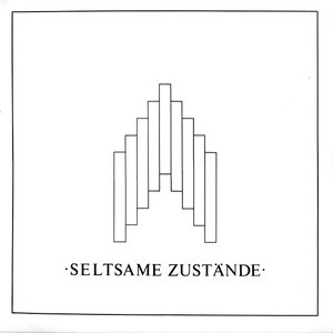 Image for 'Seltsame Zustände'