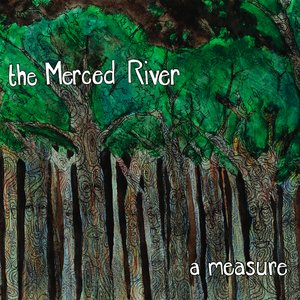 Image for 'The Merced River'