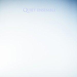 Image for 'Quiet ensemble'