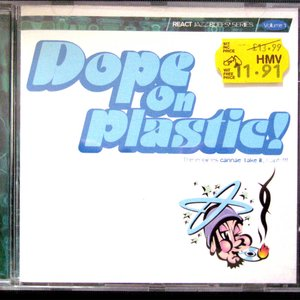 Image for 'Dope on Plastic'