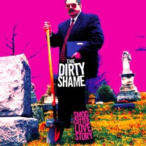 Image for 'The Dirty Shame'