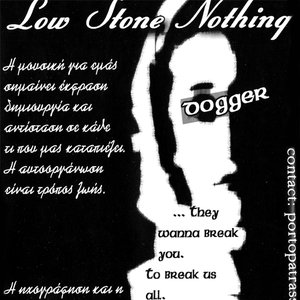 Immagine per 'Low Stone Nothing'