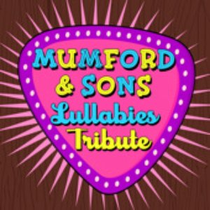 Image for 'Mumford & Sons Lullabies Tribute Band'
