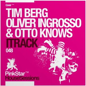 Bild für 'Tim Berg, Oliver Ingrosso and Otto Knows'