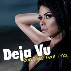 Image for 'Inna ft. Bob Taylor'