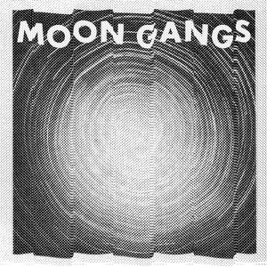 Image for 'Moon Gangs'