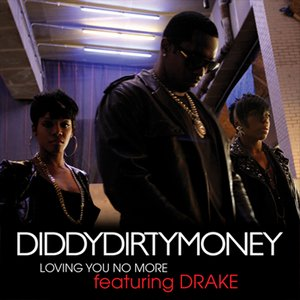 Image for 'Diddy - Dirty Money Feat. Drake'