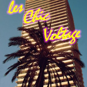 Image for 'Les Chic Voltage'