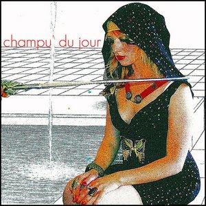 Image for 'Champu' Du Jour'