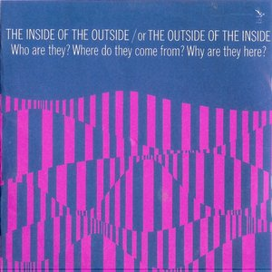 Immagine per 'The Inside Of The Outside / Or The Outside Of The Inside'