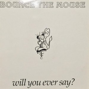 Image for 'Bounce the Mouse'