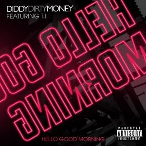 Image for 'Diddy - Dirty Money feat. T.I.'