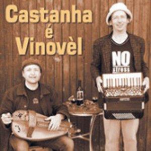 Image for 'Castanha é Vinovèl'