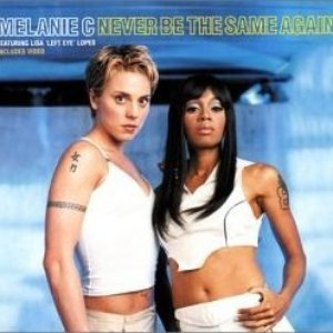 "Image for 'Melanie C Featuring Lisa ""Left Eye"" Lopes'"