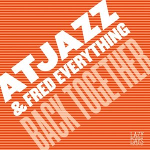 Image for 'Atjazz & Fred Everything'
