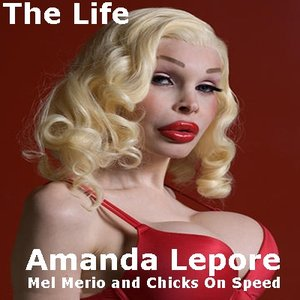 Image for 'Amanda Lepore, Mel Merio and Chicks On Speed'