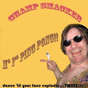 Image for 'Champ Smacker'