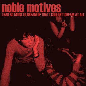 Image for 'Noble Motives'