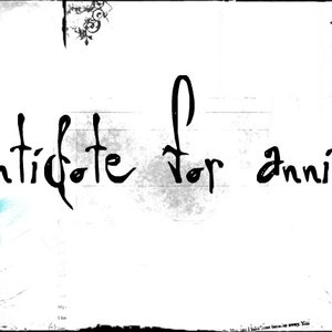 Image for 'Antidote for Annie'