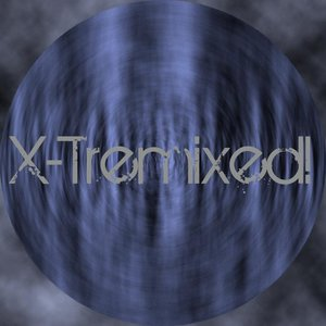 Image for 'X-Tremixed!'