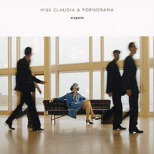 Image for 'Miss Claudia & Pornorama'