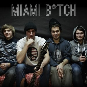 Image for 'Miami B*tch'