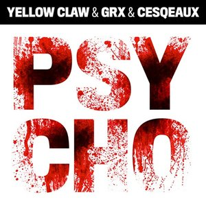 Image for 'Yellow Claw & GRX & Cesqeaux'