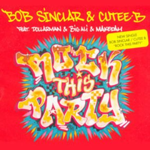 Bild für 'Bob Sinclar & Cutee B feat. Dollarman, Big Ali & Makedah'