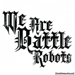Bild für 'We Are Battle Robots'