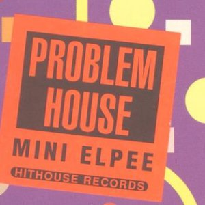 Image for 'Problem House'