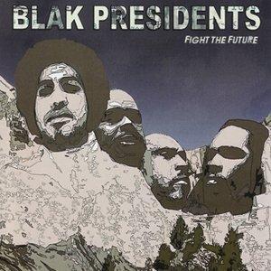 Image for 'Blak Presidents'