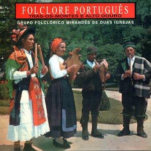Image for 'Grupo Folclórico Mirandês de Duas Igrejas'